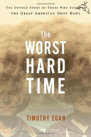 """""""The Worst Hard Time,"""" by Timothy Egan"""