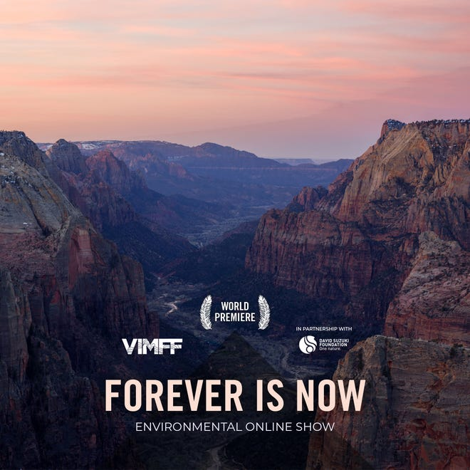 "A poster for Zion Forever's film ""Forever Is Now"" to premiere at the virtual Vancouver International Mountain Film Festival on November 20, 2020."