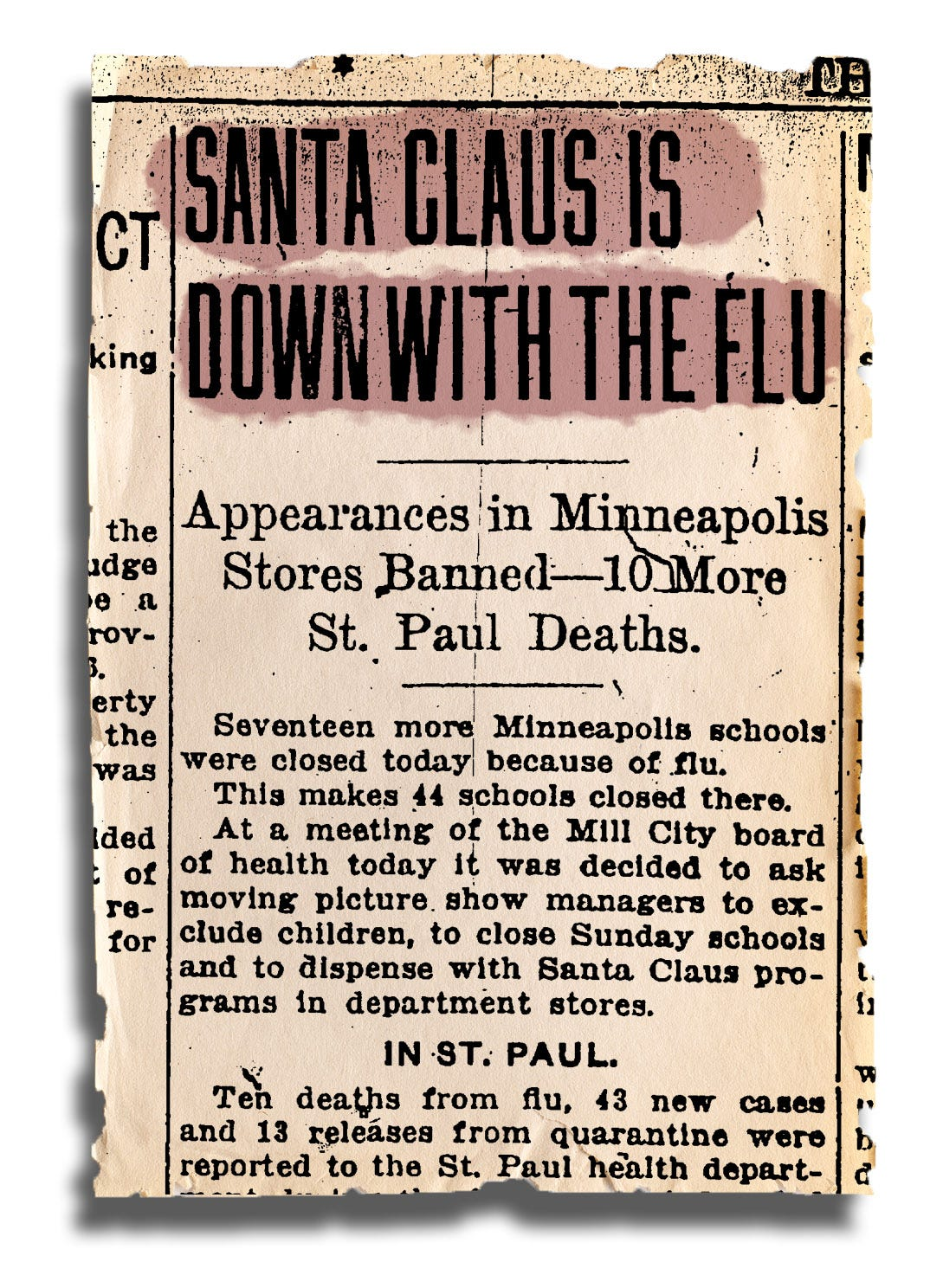 """On Dec. 6, the St. Paul Daily News announced that """"SANTA CLAUS IS DOWN WITH THE FLU."""""""
