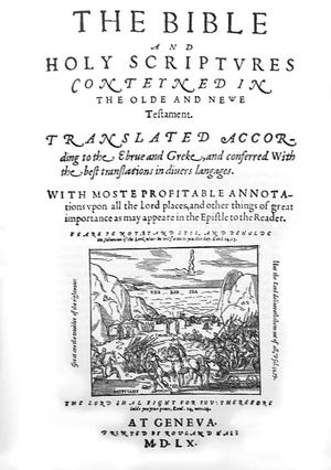 """The Bible Museum Inc. has published a facsimile of the 1560 Geneva Bible to mark the 400th anniversary of English colonists, including the """"pilgrims,"""" landing at Plymouth Rock in Massachusetts."""