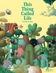 ÒThis Thing Called LifeÓ by Christian Borstlap