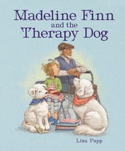ÒMadeline Finn and the Therapy DogÓ by Lisa Papp