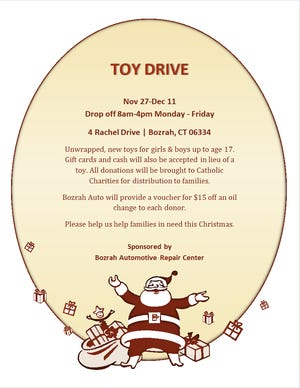 A toy drive will be held from Nov. 27 to Dec. 11 by the Bozrah Automotive Repair Center, 4 Rachel Drive, to benefit Catholic Charities.
