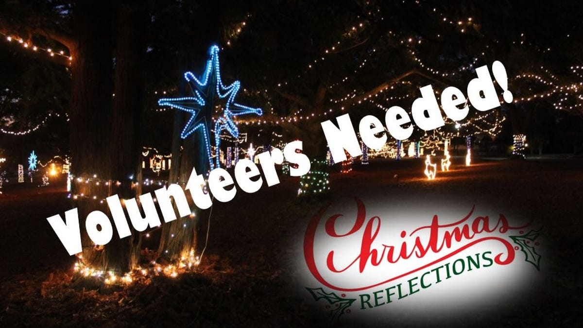 Volunteers needed at Christmas Reflections Light Show