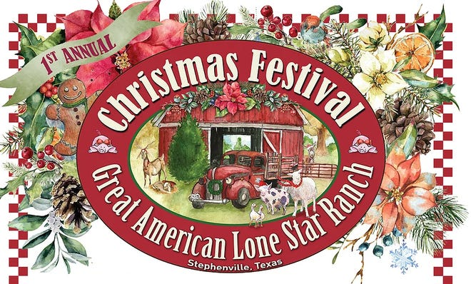Stephenville's Great American Lone Star Ranch is planning its first-ever Christmas Festival for Friday through Sunday each week through December.