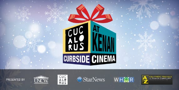 Curbside Cinema outside of Kenan Auditorium will be held at 7 p.m. Fridays, Dec. 11, 18.