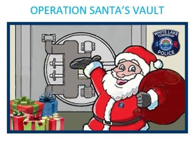 White Lake Township police has launched Operation Santa's Vault.