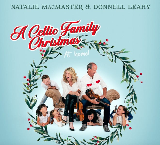 Natalie MacMaster and Donnell Leahy and their seven children will perform virtually as part of the Mercyhurst Institute for Arts and Culture's 2020-21 season.