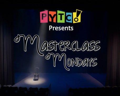 PYTCo. presents Masterclass Mondays