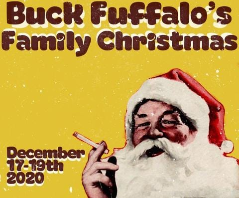 Buck Fuffalo's Family Christmas is scheduled to kick off at 5 p.m. Thursday, Dec. 17, at LJT's Melody Mountain Ranch.