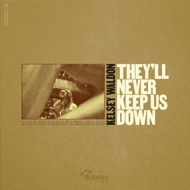 """""""They'll Never Keep Us Down,"""" by Kelsey Waldon."""