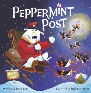 """Peppermint Post"" by Bruce Hale and Stephanie Laberis"