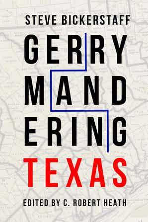 """Gerrymandering Texas"" by Steve Bickerstaff"