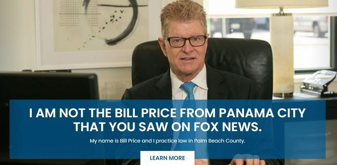 Bill Price, a West Palm Beach attorney, put this disclosure on his firm's website after a Panama City attorney with a similar name made headlines for his comments about the U.S. Senate runoff elections in Georgia in January 2021.