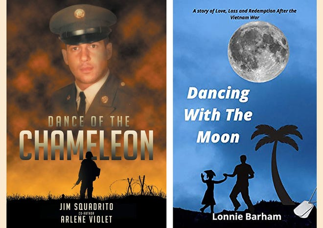 """""""Dance of the Chameleon, A Vietnam Medic's Story,"""" by Jim Squadrito and Arlene Violet and """"Dancing with the Moon,"""" by Ret. Col. Lonnie Barham of Warwick."""