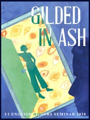 """""""Gilded In Ash"""" is the UI English Honors Seminar's re-write of """"The Great Gatsby,"""" created to coincide with the classic text entering the public domain in 2021."""