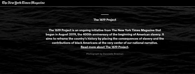 """""""The 1619 project"""" is an initiative of The New York Times."""