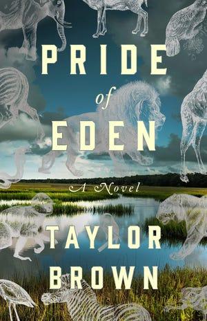 """Pride of Eden"" by Taylor Brown"