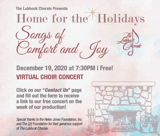"""The Lubbock Chorale is scheduled to present """"Home for the Holidays: Songs of Comfort and Joy,"""" afree virtual choir concert, at 7:30 p.m. on Saturday, Dec. 19."""
