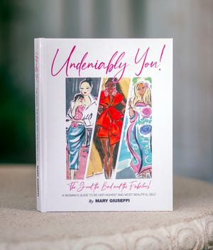 """The cover of """"Undeniably You! The Good, the Bad and the Fabulous!"""" by personal branding expert Mary Giuseffi. She says she wrote the book to teach women how to look good and feel great through an authentic wardrobe and style."""