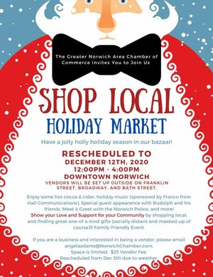 The Greater Norwich Area Chamber of Commerce will hold the Shop Local Holiday Market from noon to 4 p.m. Dec. 12 in downtown Norwich.
