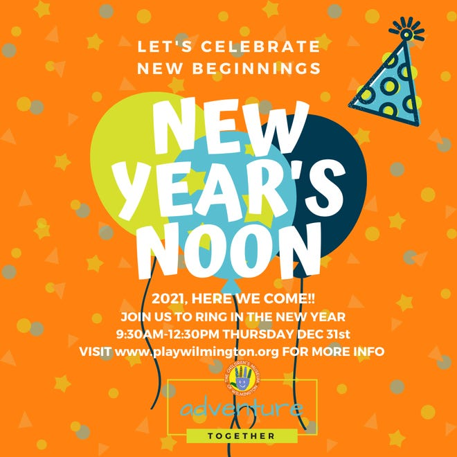 The Children's Museum of Wilmington will host New Year's Noon on Thursday, Dec. 31.