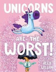 """Unicorns Are the Worst!"" by Alex Willan"