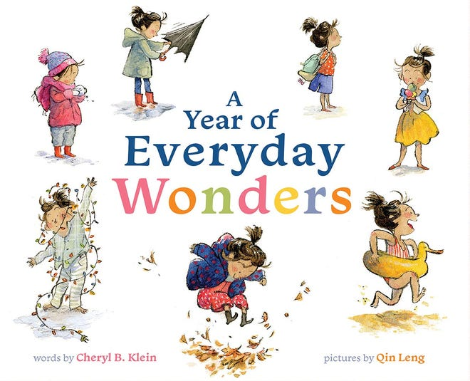 """A Year of Everyday Wonders"" by Cheryl B. Klein and Qin Leng"