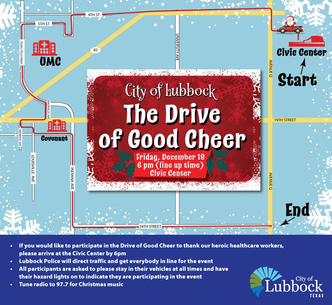 The Drive of Good Cheer will start at the Lubbock Memorial Civic Center and follow the pictured route, going past both of Lubbock's major hospitals and ending at 34th Street and Avenue Q.