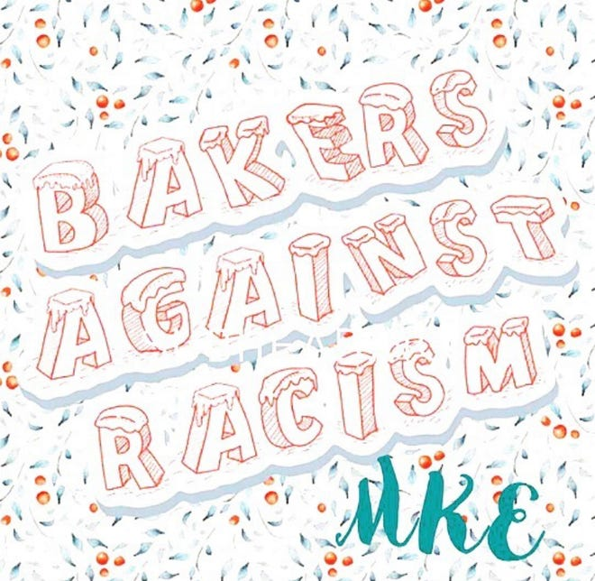 Bakers Against Racism is having an online sale through Dec. 18, with pickup Dec. 19 in South Milwaukee and Dec. 20 in Bay View. Milwaukee chefs and others are making the baked goods.