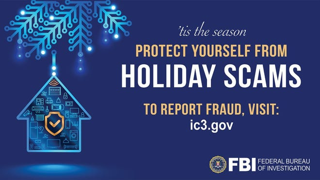 FBI officials are advising New Mexicans to take precautions to avoid becoming the victims of scams this holiday season.