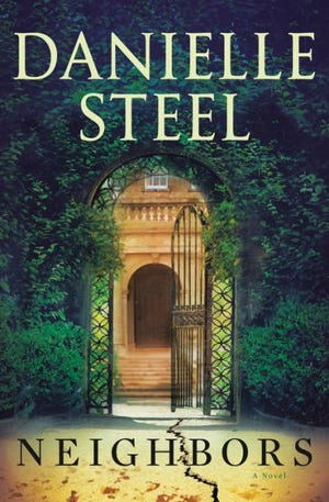 """""""Neighbors,"""" Danielle Steel's latest, comes out this week."""