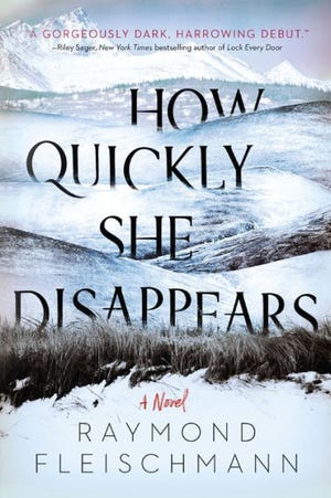 """How Quickly She Disappears"" by Raymond Fleischmann"