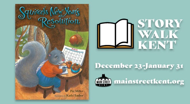 """The """"Squirrel's New Year's Resolution"""" by Pat Miller will be the featured story during Main Street Kent 's New Year's Story Walk Dec. 23 through Jan. 31. Donations of non-perishable food items for """"Squirrel's Helping Box"""" will be collected at participating businesses."""