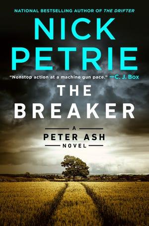 The Breaker. By Nick Petrie.