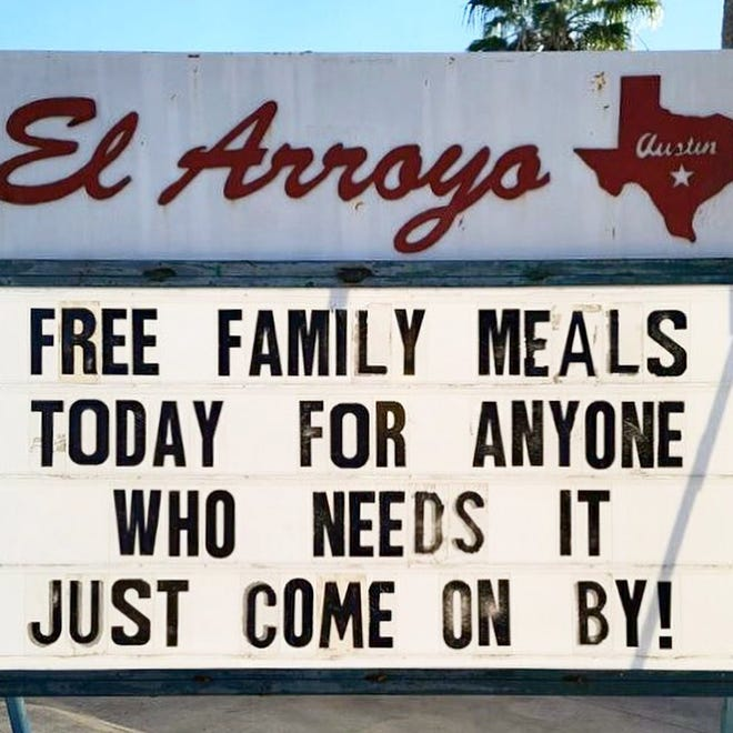 Tex-Mex restaurant El Arroyo took to social media Saturday morning announcing they will provide 1,250 free family meals for pickup for anyone who needs them. Their goal is to feed 5,000 people.