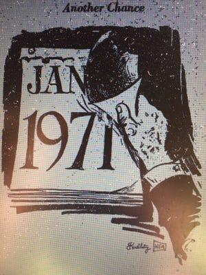 Annually tearing off the final page of a calendar and moving on to a new new year, offers a renewed opportunity to live life in a better manner. But, as a Repository editorial writer noted when 1971 dawned, changes only can occur when a commitment has been made by humanity.