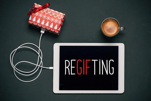 Do you regift presents?