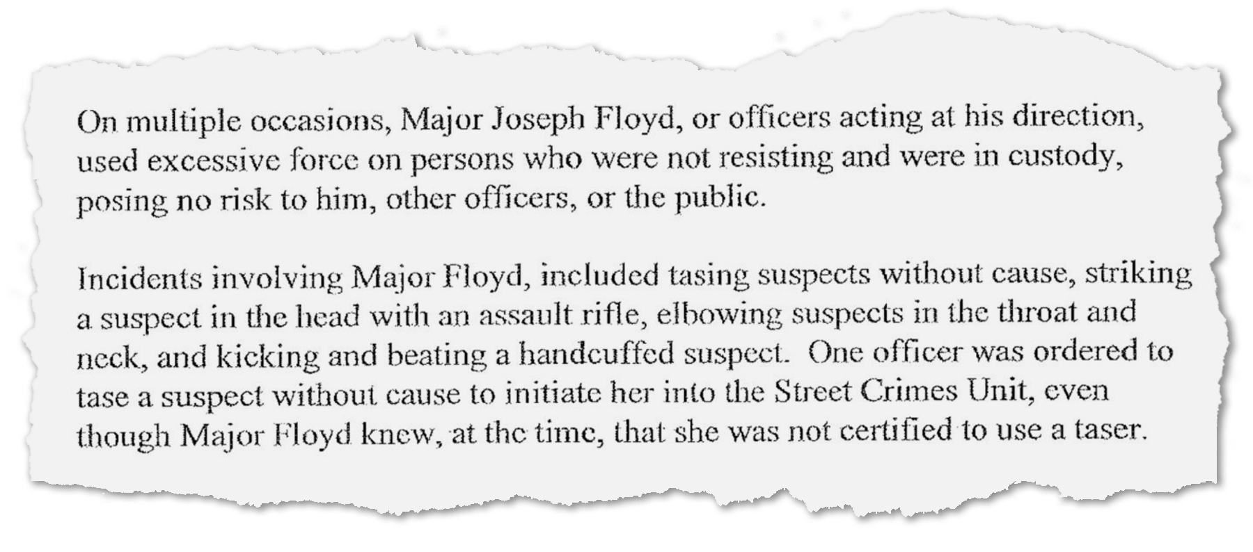 A grand jury presentment laid out the evidence it used to indict former Crestview police officer Joseph Floyd for racketeering in 2012. Among the accusations were excessive use of force, false arrests, sexual assault, bribery, planting drugs, falsifying police reports and intimidating other officers to force them to go along with his crimes.