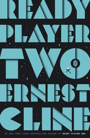"""Ready Player Two"" (Ballantine, 384 pages, $28.99) by Ernest Cline"