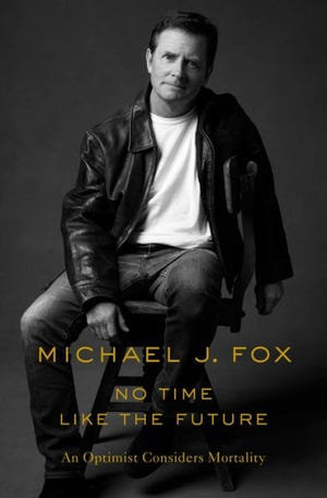 """""""No Time Like the Future"""" by Michael J. Fox"""