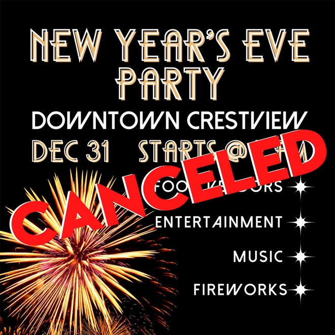 Inclement weather is expected this new year, so the city of Crestview's Jan. 31 celebration is cancelled.