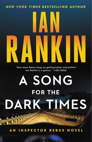 """A Song for the Dark Times"" by Ian Rankin"