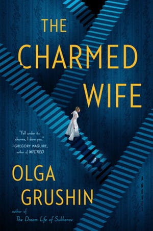 "Award-winning author Olga Grushin will discuss her new book, ""The Charmed Wife,"" in a virtual event hosted by The BookMark on Friday, Jan. 15."