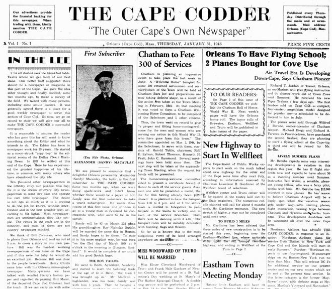 Page 1 of the first edition of The Cape Codder, which was published on Thursday, Jan. 31, 1946. The weekly paper, founded by Jack and Laura Johnson, sold for five cents per copy.