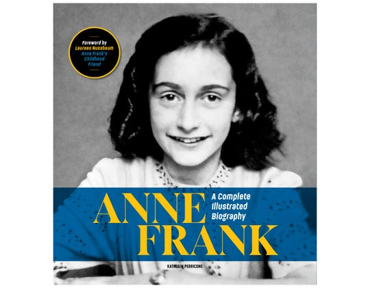 """Anne Frank: A Complete Illustrated Biography"" by Kathleen Perricone"