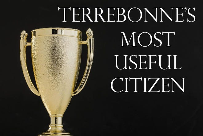 The Courier has given the award every year since 1946 to recognize Terrebonne residents who put in extraordinary time, talent and effort to improve their community.