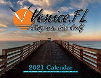 The city of Venice is looking for submissions for the next city calendar. Seen here, the 2021 calendar.