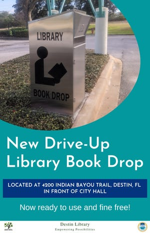 DESTIN — The Destin Library now has an additional location to return your materials. Courtesy of the Destin Library Friends Guild, a new drive-up book drop is located at 4200 Indian Bayou Trail, in front of City Hall under the awning. The new book drop is accessible from your car and items returned to this location will have all fines forgiven. If you have any questions, feel free to contact the library at 850-837-8572 or library@cityofdestin.com.