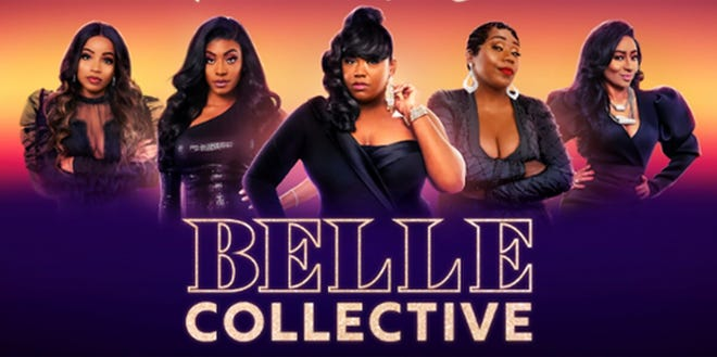 """""""Belle Collective """"is a new reality show starring five businesswomen from Jackson."""